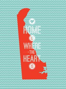 Home Is Where The Heart Is - Delaware