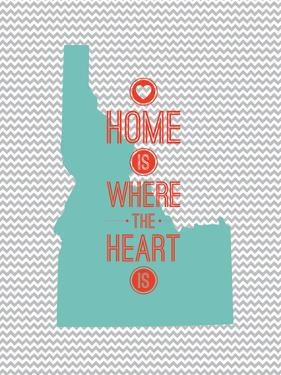 Home Is Where The Heart Is - Idaho