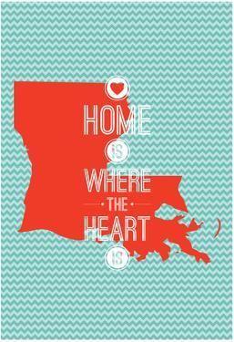 Home Is Where The Heart Is - Louisiana