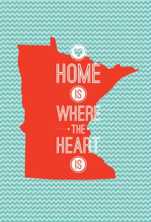 Home Is Where The Heart Is - Minnesota