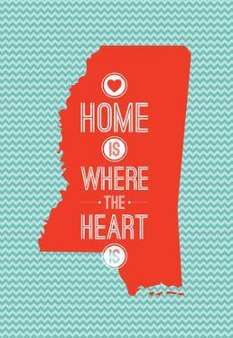 Home Is Where The Heart Is - Mississippi