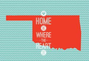 Home Is Where The Heart Is - Oklahoma