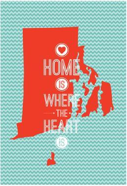 Home Is Where The Heart Is - Rhode Island
