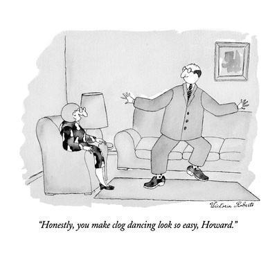 https://imgc.allpostersimages.com/img/posters/honestly-you-make-clog-dancing-look-so-easy-howard-new-yorker-cartoon_u-L-PGT7FD0.jpg?artPerspective=n