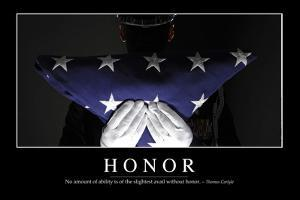 Honor: Inspirational Quote and Motivational Poster