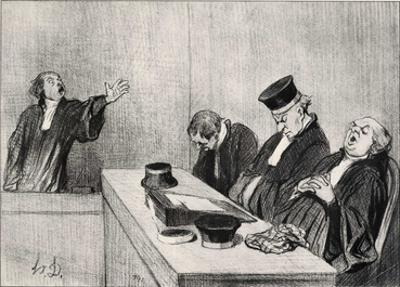 "Honoré Daumier (The plea: "".. because the judiciary always keep your eyes open .."") Art Poster Prin"