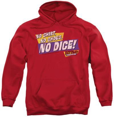 Hoodie: Fast Times Ridgemont High - No Dice