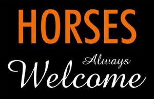Horses Always Welcome