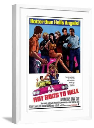 Hot Rods to Hell--Framed Poster