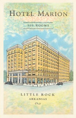 Hotel Marion, Little Rock, Arkansas
