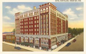 Hotel Northland, Green Bay, Wisconsin