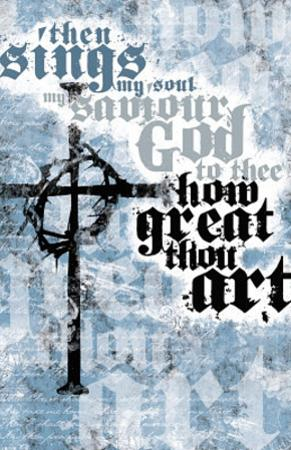 How Great Thou Art Poster Print