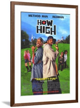 How High--Framed Poster