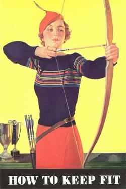 How to Keep Fit, Woman Archer