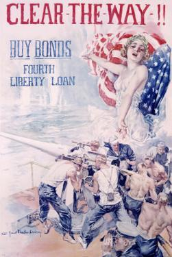 WWI, 4th Liberty Bond, Clear the Way by Howard Chandler Christy