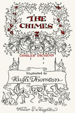The Chimes by Charles Dickens by Hugh Thomson