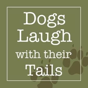 Dogs Laugh with their Tails by Hugo Wild