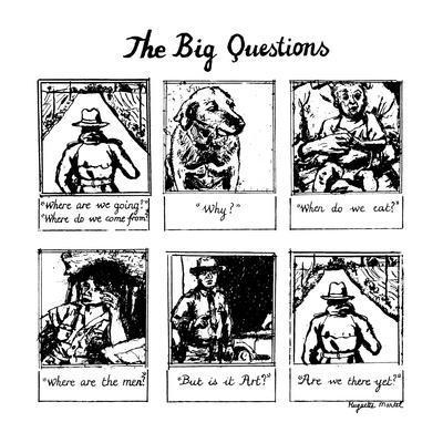 The Big Questions - New Yorker Cartoon