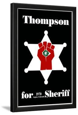 Hunter S. Thompson For Sheriff Poster