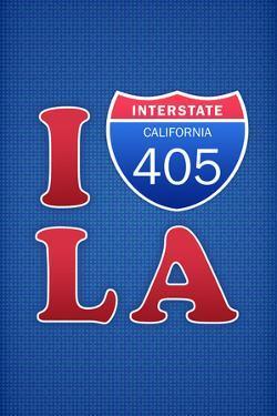 I 405 LA Humor Print Poster