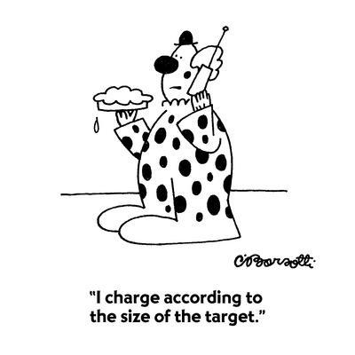 https://imgc.allpostersimages.com/img/posters/i-charge-according-to-the-size-of-the-target-cartoon_u-L-PGR2GW0.jpg?artPerspective=n
