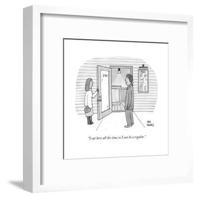 """""""I eat here all the time so I can be a regular."""" - New Yorker Cartoon-Amy Hwang-Framed Premium Giclee Print"""