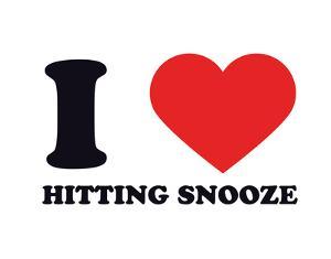 I Heart Hitting Snooze