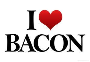 I Heart Love Bacon Funny Poster