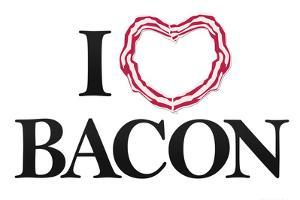 I Heart Love Bacon Plastic Sign