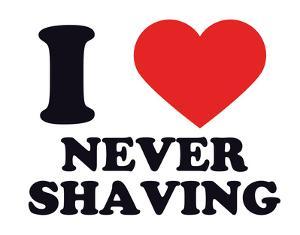 I Heart Never Shaving
