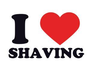 I Heart Shaving