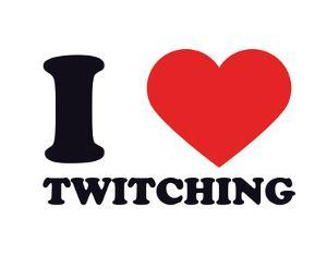 I Heart Twitching