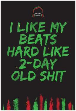 I Like My Beats Hard