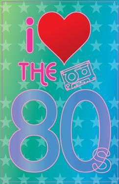 I Love the 80's (Heart) Art Poster Print