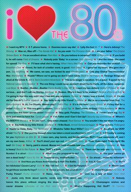 I Love the 80s Greatest Quotes Movie Poster Print