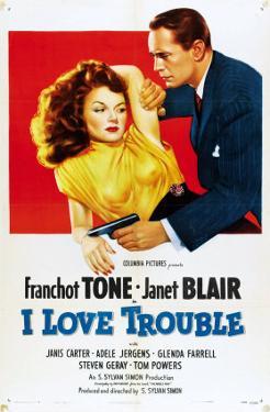 I Love Trouble, 1948