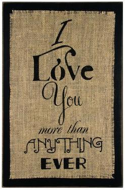 I Love You Burlap Sign