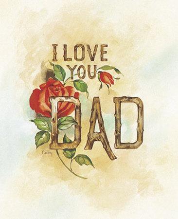 https://imgc.allpostersimages.com/img/posters/i-love-you-dad_u-L-EJU0L0.jpg?artPerspective=n