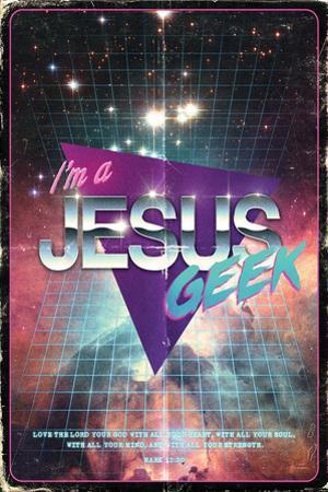I'm a Jesus Geek