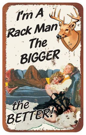 I'm A Rack Man Hunting Tin Sign