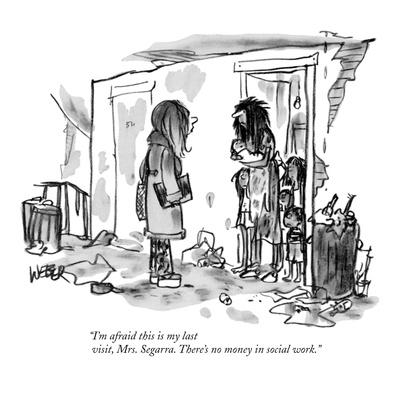 https://imgc.allpostersimages.com/img/posters/i-m-afraid-this-is-my-last-visit-mrs-segarra-there-s-no-money-in-socia-new-yorker-cartoon_u-L-PGR3060.jpg?artPerspective=n