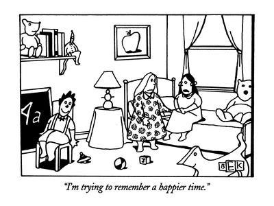 https://imgc.allpostersimages.com/img/posters/i-m-trying-to-remember-a-happier-time-new-yorker-cartoon_u-L-PGT86Y0.jpg?artPerspective=n