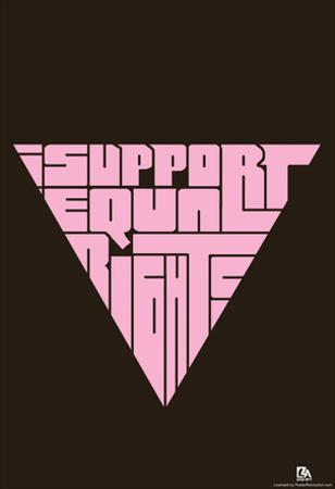 I Support Equal Rights Text Poster