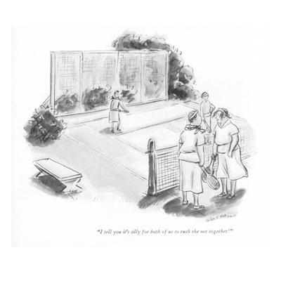 https://imgc.allpostersimages.com/img/posters/i-tell-you-it-s-silly-for-both-of-us-to-rush-the-net-together-new-yorker-cartoon_u-L-PGR31Q0.jpg?artPerspective=n