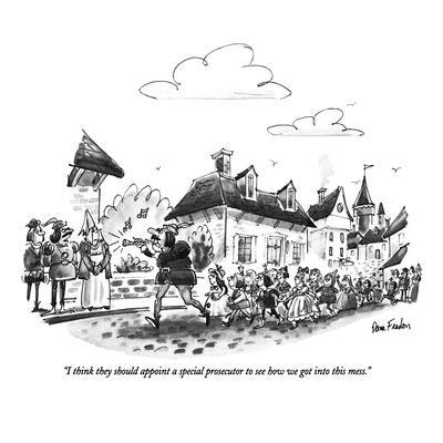 https://imgc.allpostersimages.com/img/posters/i-think-they-should-appoint-a-special-prosecutor-to-see-how-we-got-into-t-new-yorker-cartoon_u-L-PGT6U50.jpg?artPerspective=n