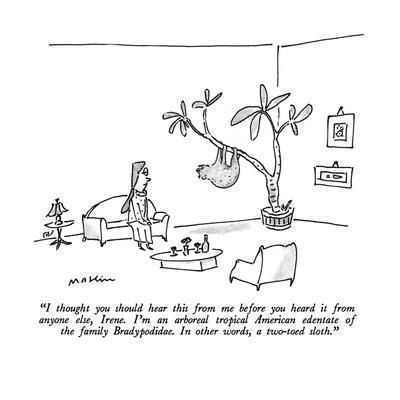 https://imgc.allpostersimages.com/img/posters/i-thought-you-should-hear-this-from-me-before-you-heard-it-from-anyone-el-new-yorker-cartoon_u-L-PGT8J50.jpg?artPerspective=n