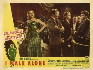 I Walk Alone, 1947
