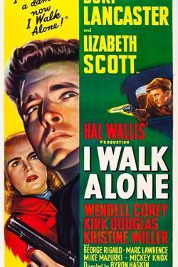 I WALK ALONE, Lizabeth Scott, Burt Lancaster, Kirk Douglas, 1948