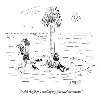 https://imgc.allpostersimages.com/img/posters/i-wish-they-d-quit-sending-my-financial-statements-new-yorker-cartoon_u-L-PGR1S00.jpg?artPerspective=n