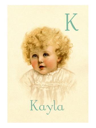 K for Kayla